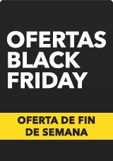 Black Friday Ofertas de Fin de Semana